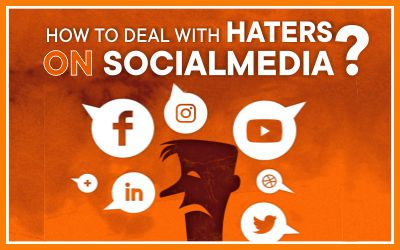 How To Deal With Haters On Social Media?