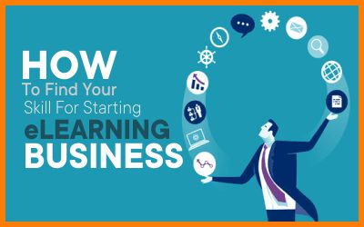 How To Find Your Skill For Starting eLearning Business