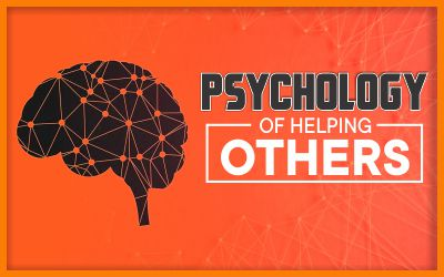 Psychology of Helping Others