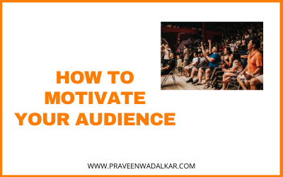 How To Motivate Your Audience
