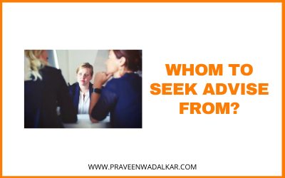 Whom To Seek Advice From