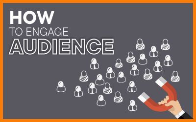 How To Engage Audience