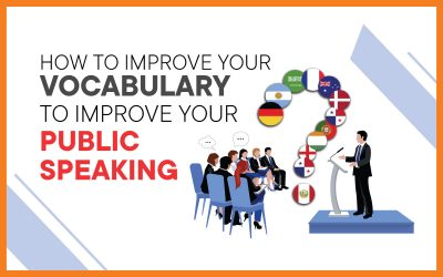 How To Improve Your Vocabulary To Improve Your Public Speaking