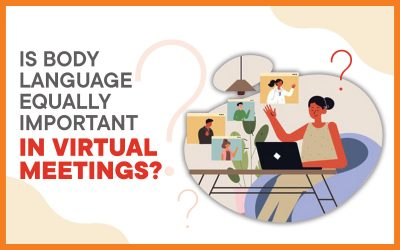Is Body Language Equally Important In Virtual Meetings