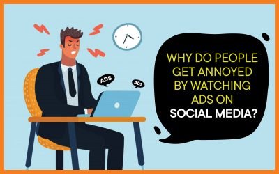 Why Do People Get Annoyed By Watching Ads On Social Media?