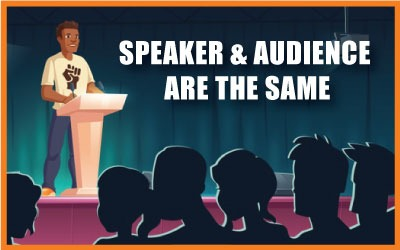 Speaker And Audience Are Same