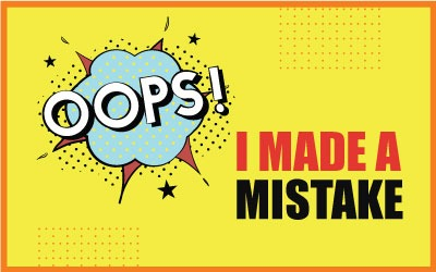 Oops! I did a mistake 😡